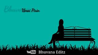 Inai Piriya Varam Ketpen 💞💞unai pirinthal Uyir thurappen💔💔Shadow drama WhatsApp status