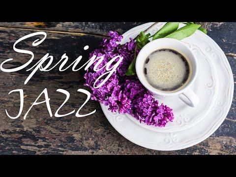 Spring JAZZ - Amazing Flowers Piano JAZZ Music & Good Mood