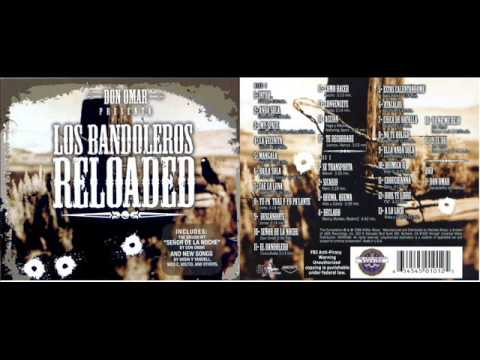 Don Omar - Los Bandoleros Reloaded (Full Album)