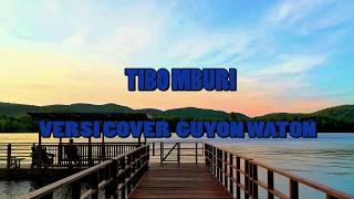 Tibo Mburi Karaoke Tanpa Vokal Versi Guyon Waton ft @alifianaf