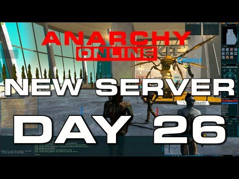 Anarchy Online  –  NEW SERVER – DAY 26