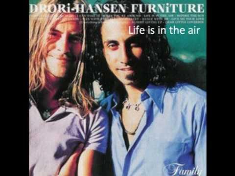 Drori-Hansen Furniture - Life Is In The Air