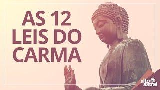Conheça as 12 leis do carma e evolua sua mente