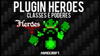 [Tutorial]Heroes - Classes e Poderes Minecraft