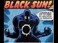 Blacksun (a.k.a. Dr. Lightner) - Origin Story
