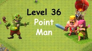 Clash of Clans - Single Player Campaign Walkthrough - Level 36 - Point Man