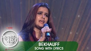 "Lyrical: ""Bekhauff"" - Full Song with Lyrics - Satyamev Jayate 2"
