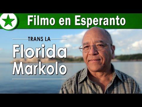 Esperanto film: Trans La Florida Markolo