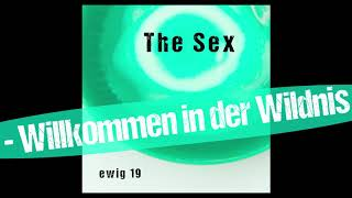 The Sex: Willkommen in der Wildnis