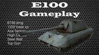 E100 Gameplay