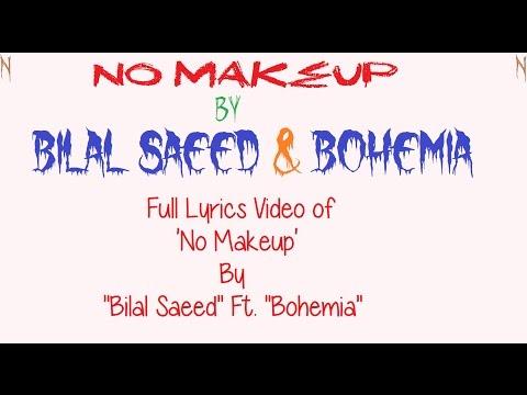BOHEMIA - Full Lyrics Video of 'No MakeUp'...