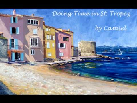 Camiel - Doing Time in St. Tropez