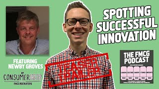 Spotting Successful Innovation - The FMCG Podcast *Teaser Trailer*