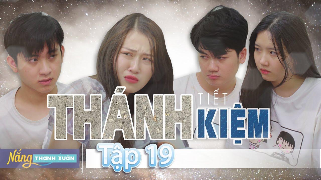 THÁNH TIẾT KIỆM | Nắng Thanh Xuân - Tập 19 | Phim Học Đường Hài Hước | Huhi Media