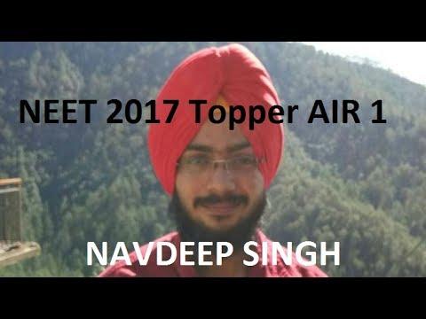 NEET 2017 Toppers Interview – Navdeep Singh AIR 1 (99.999908 Percentile), Archit AIR 2, Manish AIR 3