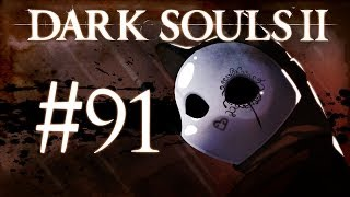 Dark Souls 2 Gameplay Walkthrough w/ SSoHPKC Part 91 - Praise the Sun!