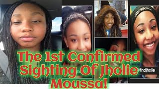 **IMPORTANT UPDATE** There Has Been A Sighting Of Jholie Moussa