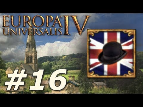 Europa Universalis IV: Rule Britannia | Anglophile - Part 16
