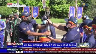 Kirab Api PON XX Akan Melintasi 5 Wilayah Adat Papua