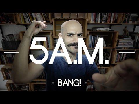 Clube das 5h da manhã BANG!