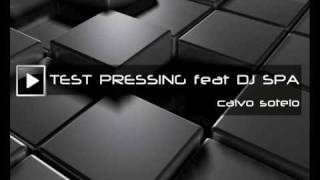 TEST PRESSING feat DJ SPA-Calvo Sotelo (1990)