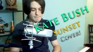 """Sunset"" - Kate Bush (Cover)"