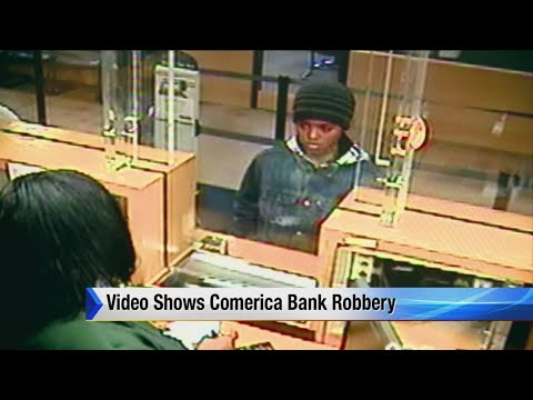 Video shows Comerica Bank robbery