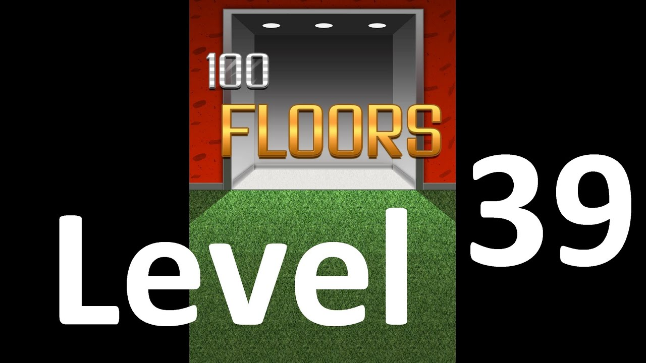 100 floors level 39 solution floor 39 youtube for 100 floor 39