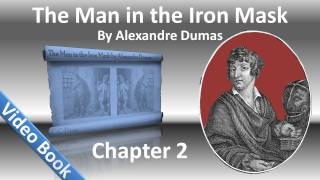 Chapter 02 - The Man in the Iron Mask by Alexandre Dumas - How Mouston Had Become Fatter