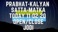 Prabhat & kalyan satta matka today 11-02-20 open to close || phd in satta