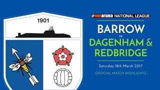 2016/17: barrow v dagenham & redbridge