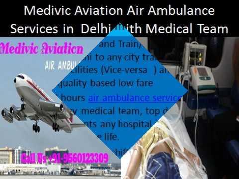 Medical Transport Emergency Facilities from Delhi