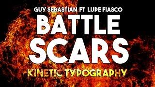 Battle scars - Lupe Fiasco & Guy Sebastian - Lyrics (Kinetic Typography)