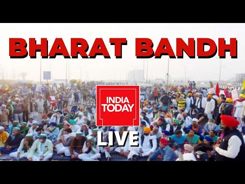 Bharat Bandh Live Update: Farmers Protest Live | Breaking News Live |India Today Live| Live News