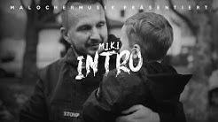 M.I.K.I - Intro (Kurvenmukke 2)