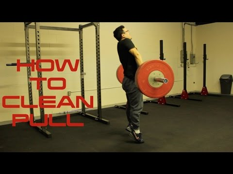 How to CLEAN PULL- Olympic Weightlifting Exercise