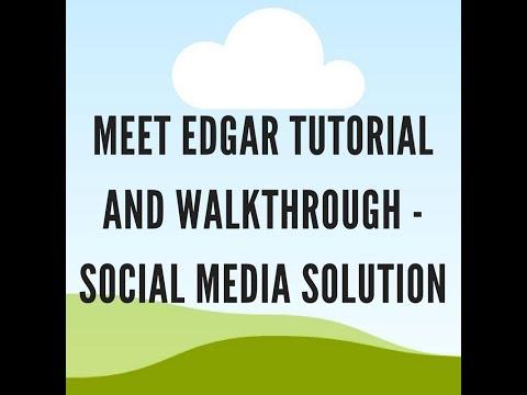 Meet Edgar Tutorial and Walkthrough - Social Media Solution