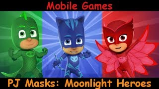 Pj Masks Moonlight Heroes Gameplay Review - Android and Ios game