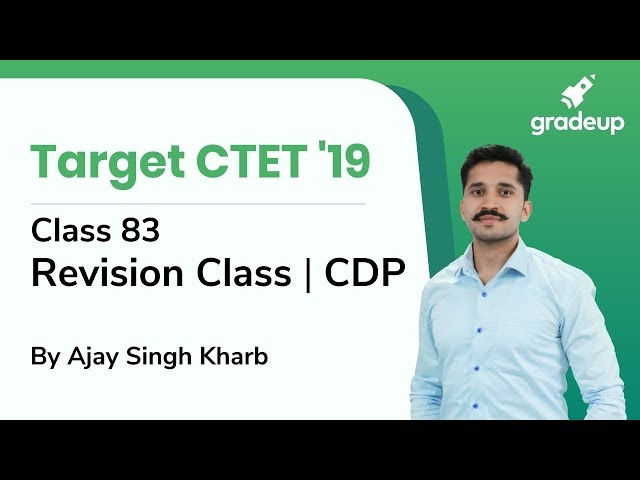 CDP Revision Class for CTET 2019 By Ajay Singh Kharb | Class 83