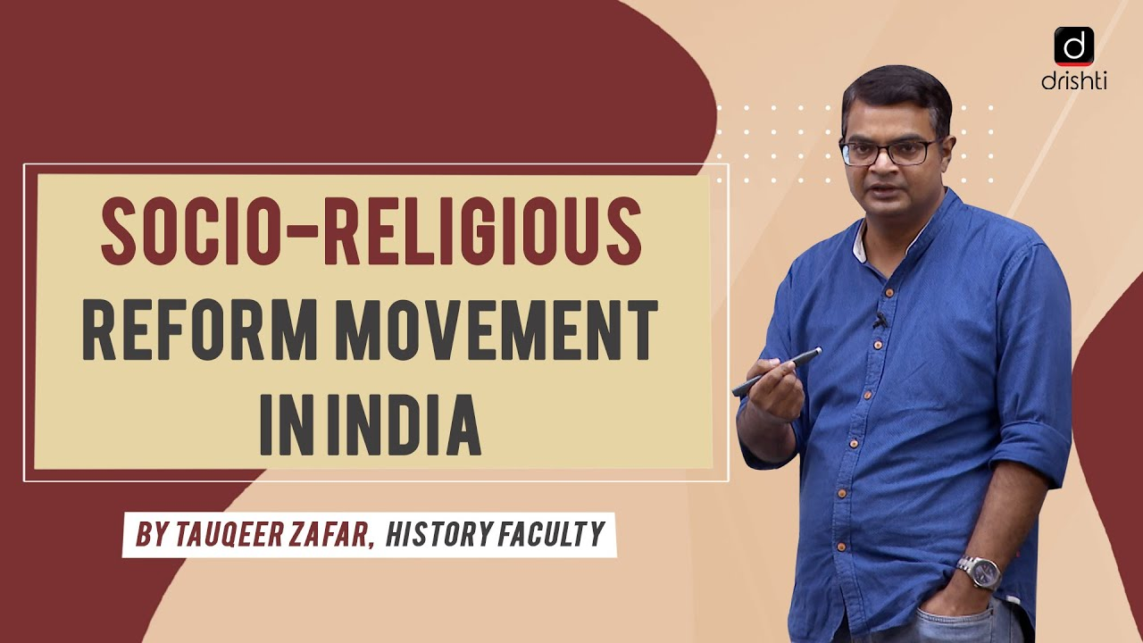 Socio-Religious Reform Movements in India - Explained