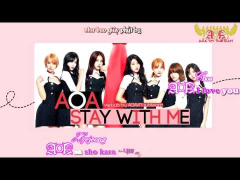 [Vietsub + Kara] Stay with me - AOA (Ace Of Angels Album) [AOAVN]
