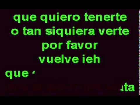 Don Omar   Aunque Te Fuiste Vuelve) (Karaoke Reggaeton)