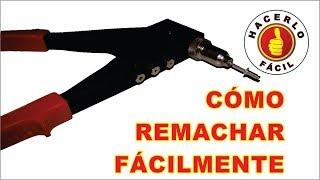 Remaches - Cómo Remachar Apropiadamente | Hacerlo Fácil