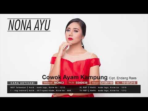 Nona Ayu - Cowok Ayam Kampung - (Official Audio Video)