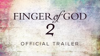 Finger of God 2 Official Trailer
