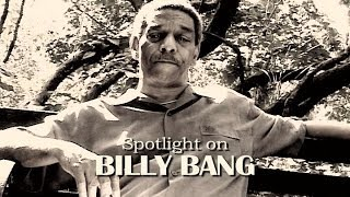 Straw2gold Pictures Presents: Spotlight On BILLY BANG