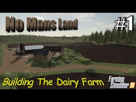 Farming Simulator 19   No Mans Land #1   Building A Dairy Farm