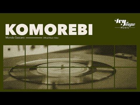 Mondo Gascaro - Komorebi (Official Music Video)