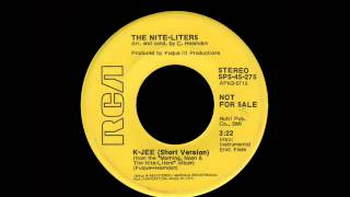 The Nite-Liters - K-Jee