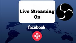 How to live stream on Facebook with a computer [Open Broadcaster Software]